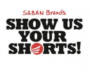 Saban Brands show us your shorts